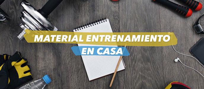 MATERIAL ENTRENAMIENTO en CASA