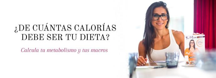 ¿De cuántas kcal deber ser tu dieta? Calcula tu metabolismo y tus macros
