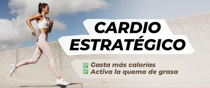 CARDIO ESTRATÉGICO | Gasta más calorías y quema de grasa