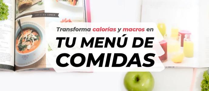 PLAN FOOD | Transformar calorías y macros en tu menú de comidas