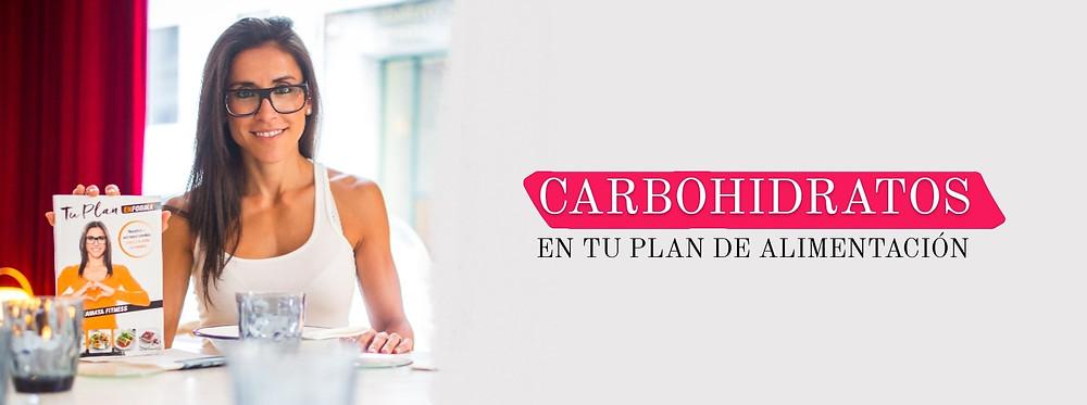 carbohidratos en tu plan de alimentación