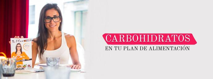 CARBOHIDRATOS | Cómo incluirlos en tu plan de alimentación