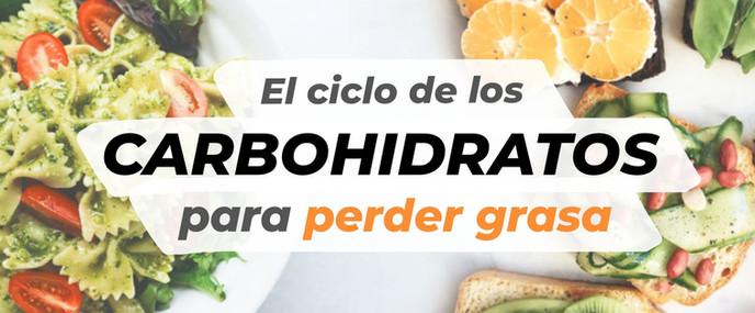 El ciclo de los carbohidratos para perder grasa