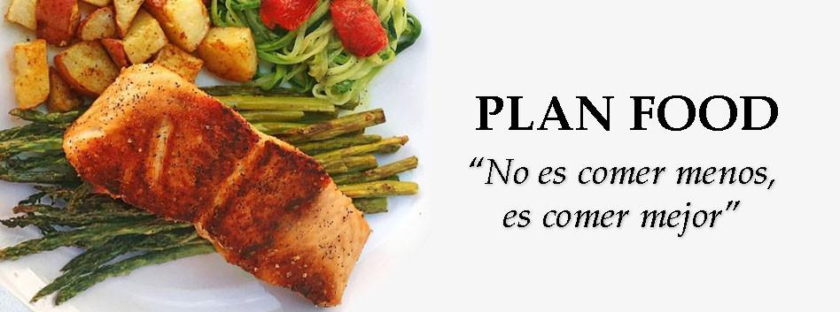 plan food, no es comer menos es comer mejor