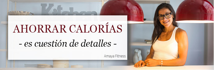 ahorrar calorias