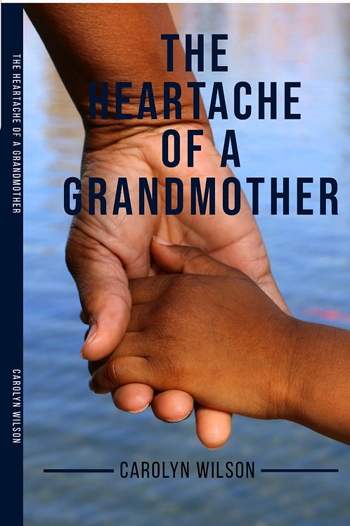 Available Now...The Heartache of A Grandmother (Paperback)