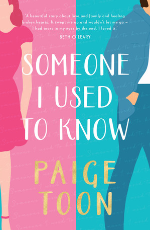 Someone I Used To Know - Paige Toon