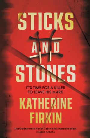 Sticks and Stones - Katherine Firkin