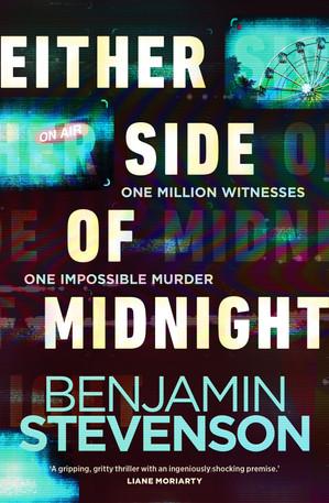 Either Side of Midnight - Benjamin Stevenson