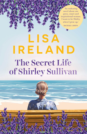 The Secret life of Shirley Sullivan - Lisa Ireland