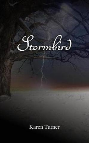 Stormbird - Karen Turner