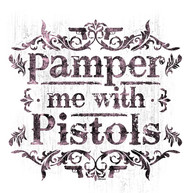Pamper Me With Pistols Page.jpg