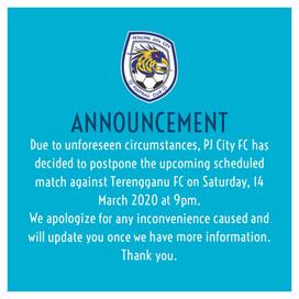 14/3 Match Postponed: PJ City FC vs Terengganu FC