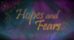 Hopes-and-Fears_SERIES-TITLE_slide copy.