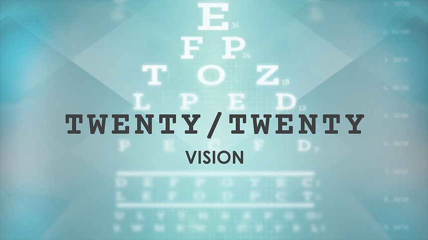 20-20-Vision_SERIES-TITLE_slide.png