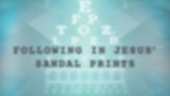 (Feb9)Following-in-Jesus-Sandal-Prints_T