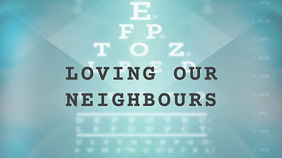 (Sep 13)Loving-Our-Neighbours_TITLE_slid