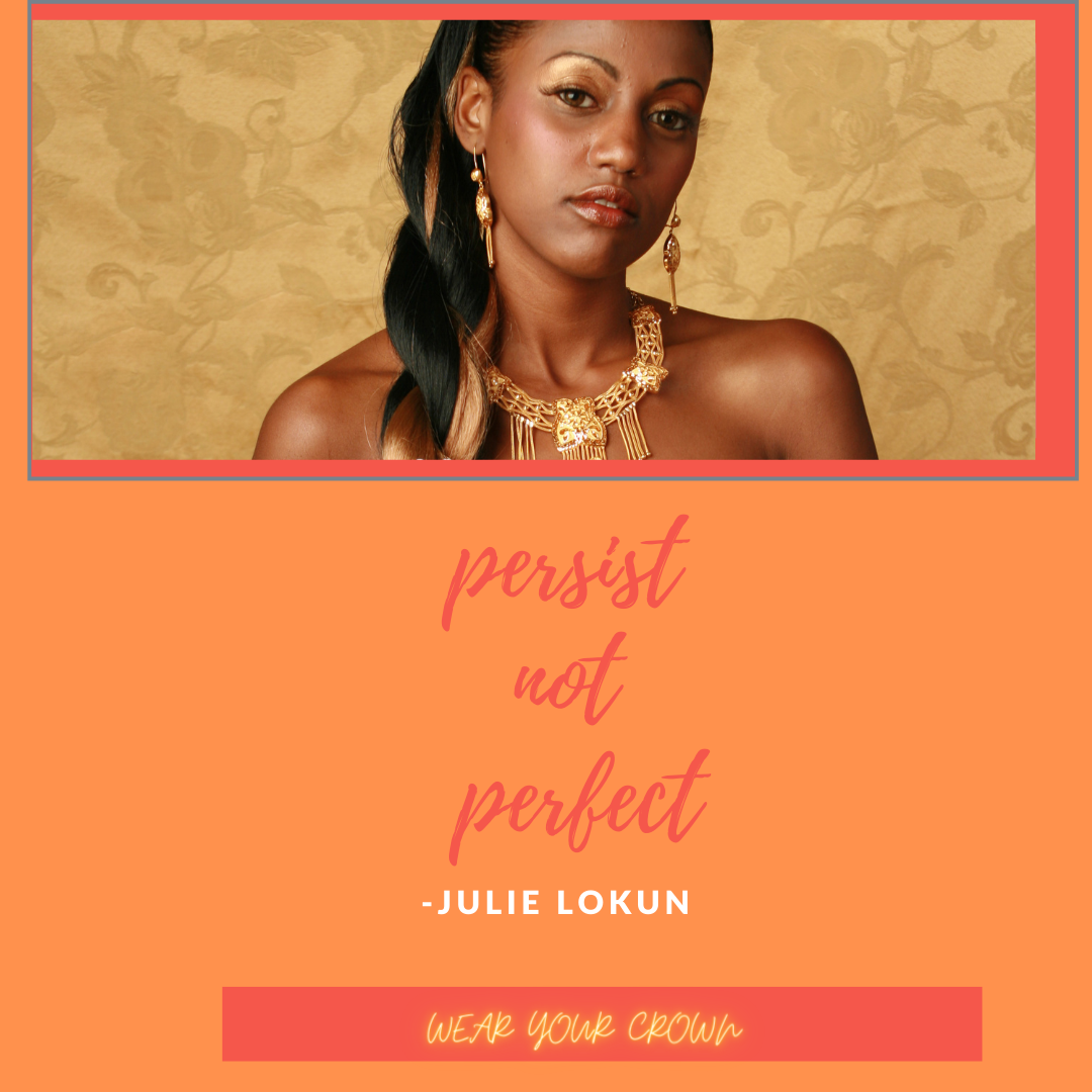 Persist Not Perfect