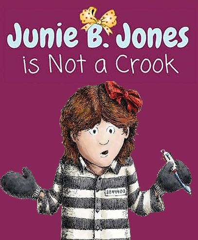 Junie B Jones Crook Art.jpg