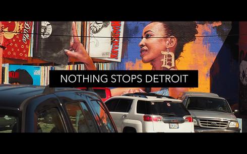 """Vidéo 3 : """"Nothing Stops Detroit"""""""