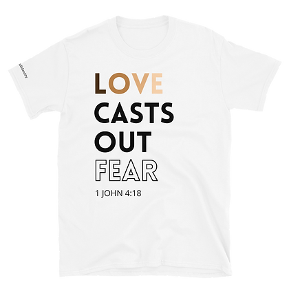 LOVE Casts Out Fear - Anti-racism