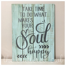 do what makes your soul happy