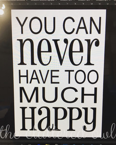 you can never have too much happy