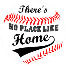 there's no place like home baseball