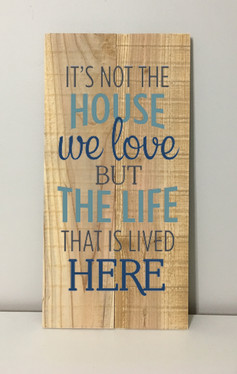 it's not the house