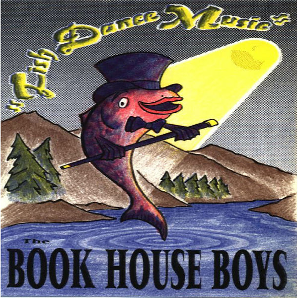 "Bookhouse Boys album ""Fish Dance Music"""