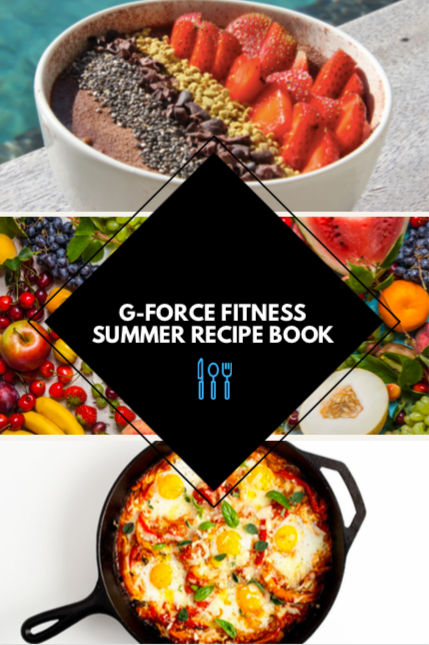 G-Force Fitness Summer Recipe Book