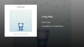 Long Way- Pom Oak