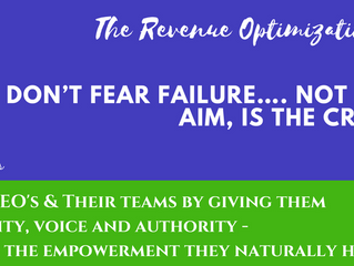 Don't fear failure…. Not failure, but low aim, is the crime!