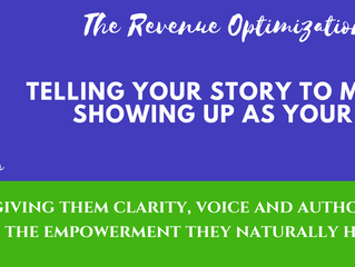 Telling Your Story to Make the Sale: Showing up as your true self!