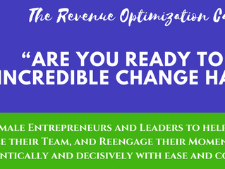 Are you ready to make Incredible Change Happen?