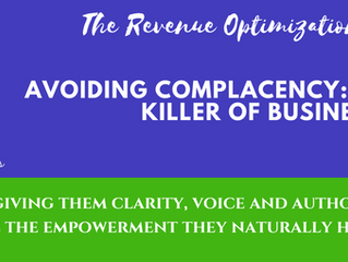 Avoiding Complacency: The # 1 Silent killer of Businesses