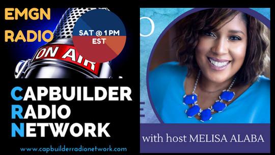 Saturday's @ 11 am EST - EMGN Radio with host Melisa Alaba