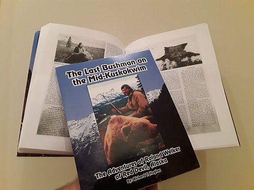 The Last Bushman on the Mid-Kuskokwim Book