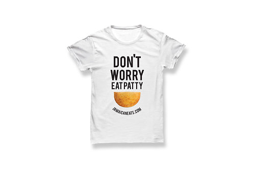 Unisex Don't Worry Eat Patty Shirt