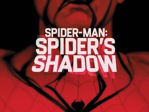 What If? Marvel's What if? Returned? - Spider-Man: Spider's Shadow #1 Review