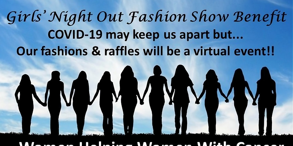 22nd Annual Girls' Night Out Fashion Show Benefit - Virtual Event
