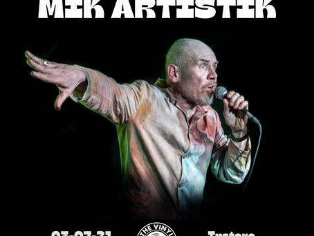 Mik Artistik Instore - 03/07/21