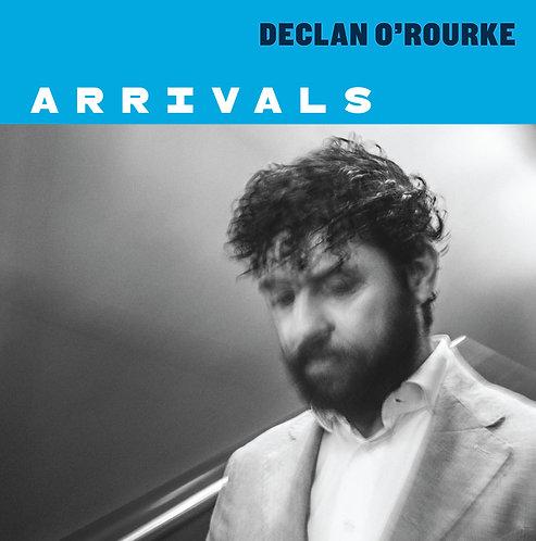 Declan O'Rourke - Arrivals