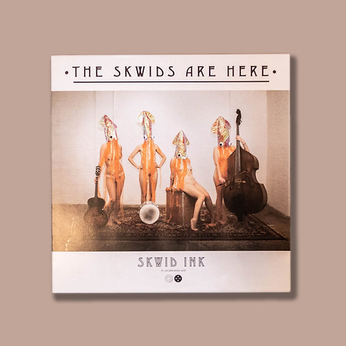 Skwid Ink - The Skwids Are Here
