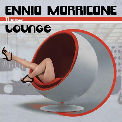 Ennio Morricone - Themes: Lounge