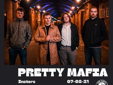 Pretty Mafia - 07/08/21