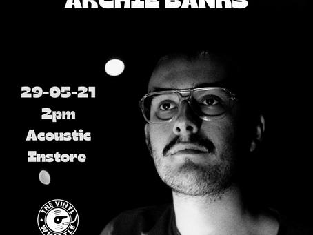 Archie Banks Acoustic Instore - 29/05/21