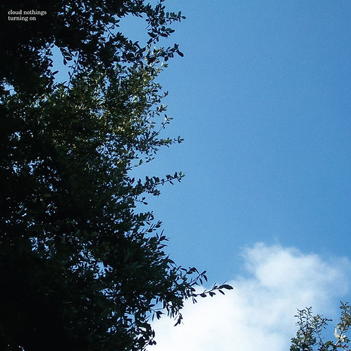 Cloud Nothings - Turning On (10th Anniversary Edition)