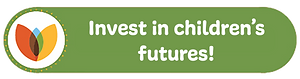 Invest in children's futures green butto