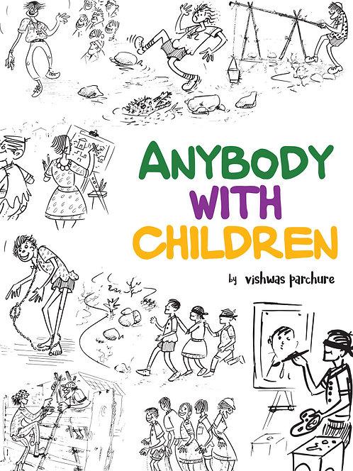 Anybody with Children